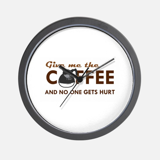 Give Me Coffee Wall Clock