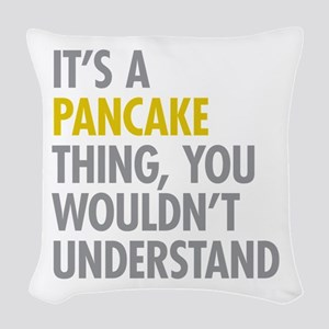 Its A Pancake Thing Woven Throw Pillow