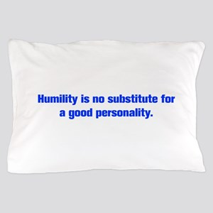 Humility is no substitute for a good personality P