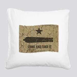 Come and Take It Square Canvas Pillow