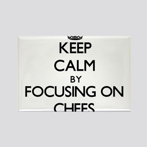 Keep Calm by focusing on Chefs Magnets