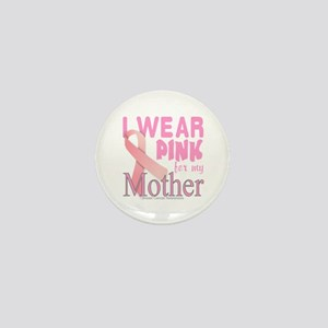 Breast cancer awareness mother Mini Button