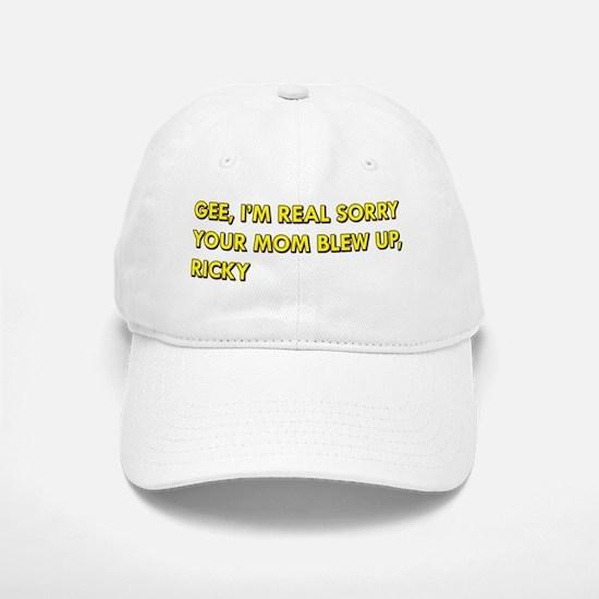 Your Mom Blew Up Baseball Baseball Cap