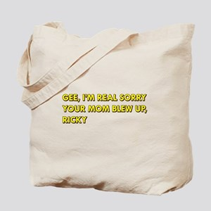Your Mom Blew Up Tote Bag