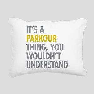 Its A Parkour Thing Rectangular Canvas Pillow