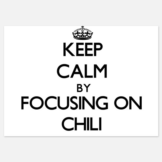 Keep Calm by focusing on Chili Invitations