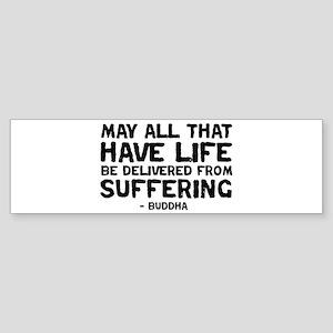 quote_buddha_suffering_white Bumper Sticker