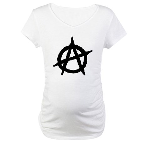 Anarchist Maternity T-Shirt