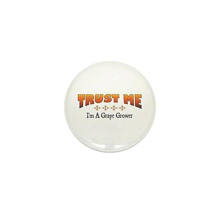 Trust Grape Grower Mini Button