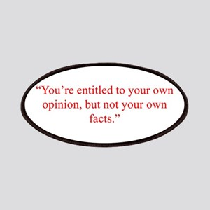 You re entitled to your own opinion but not your o