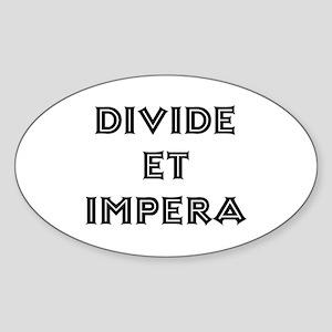 """""""Divide et Impera"""" Oval Sticker"""