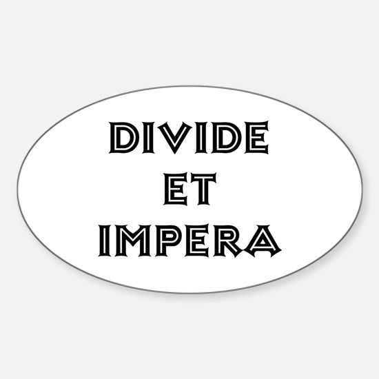 """Divide et Impera"" Oval Decal"