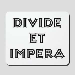 """""""Divide et Impera"""" Mousepad"""