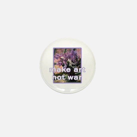 Make Art Not War Mini Button