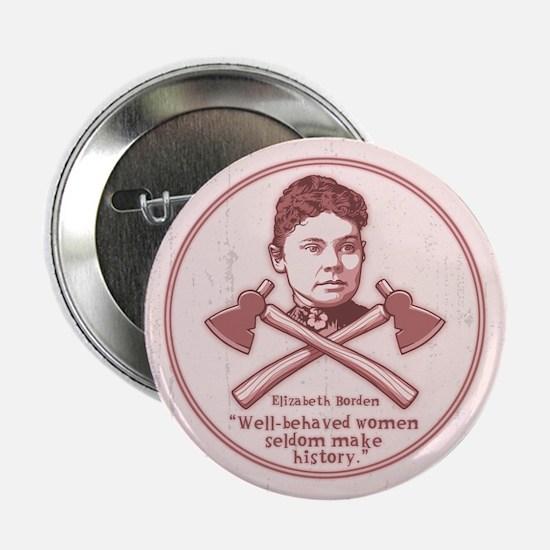 "Well Behaved Lizzie 2.25"" Button"