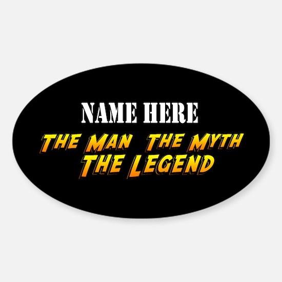 Man Myth Legend Custom Sticker (Oval)
