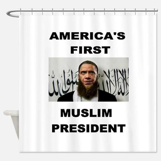 MUSLIM PRESIDENT Shower Curtain