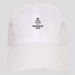 Penguin Keep Calm and Waddle On Baseball Cap