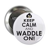 Keep calm and waddle on 10 Pack