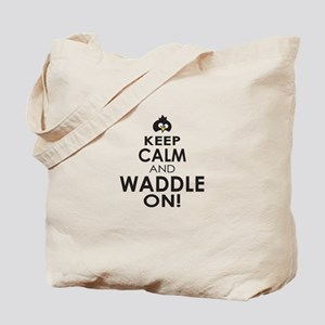 Penguin Keep Calm and Waddle On Tote Bag