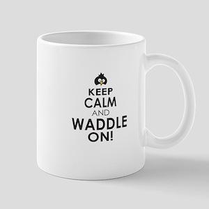 Penguin Keep Calm and Waddle On Mugs