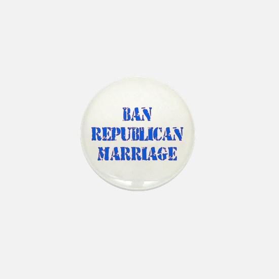 Ban Republican Marriage Mini Button
