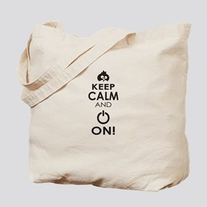 Keep Calm and Power On Tote Bag