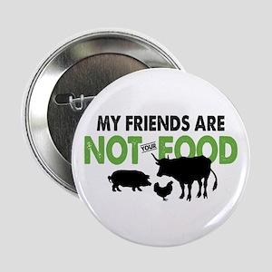 """Not Food Vegan 2.25"""" Button"""