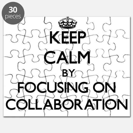 Keep Calm by focusing on Collaboration Puzzle