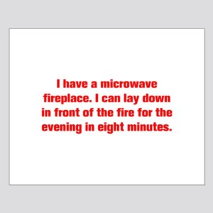 I have a microwave fireplace I can lay down in fro