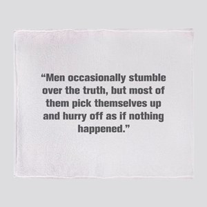 Men occasionally stumble over the truth but most o
