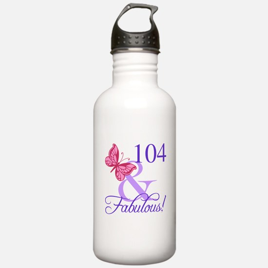 Fabulous 104th Birthda Water Bottle