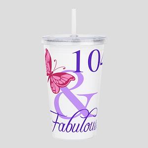 Fabulous 104th Birthda Acrylic Double-wall Tumbler