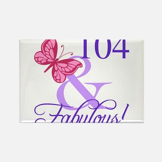 Fabulous 104th Birthday Magnets
