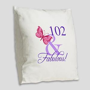 Fabulous 102th Birthday Burlap Throw Pillow