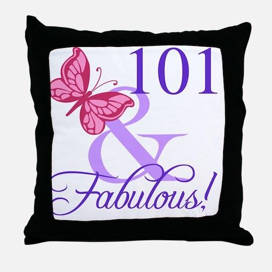 Fabulous 101st Birthday Throw Pillow
