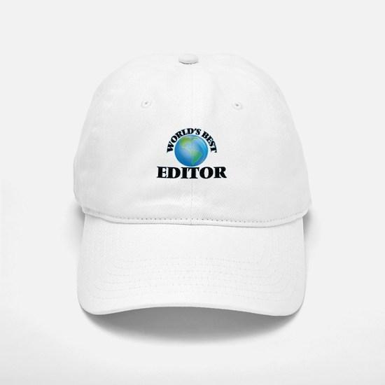 World's Best Editor Baseball Baseball Cap