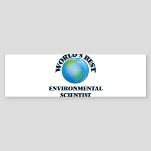 World's Best Environmental Scientis Bumper Sticker