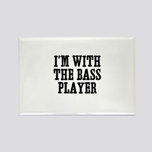 I'm with the bass player Rectangle Magnet