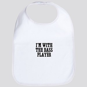 I'm with the bass player Bib