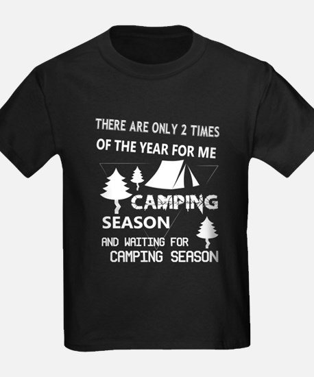 There Are Only 2 Times Of The Year For Me T-Shirt