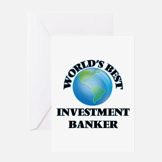 World's Best Investment Banker Greeting Cards