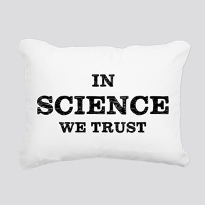 In Science We Trust Rectangular Canvas Pillow
