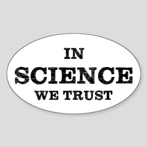 In Science We Trust Sticker