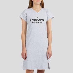 In Science We Trust Women's Nightshirt