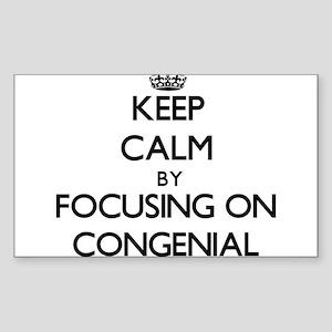 Keep Calm by focusing on Congenial Sticker