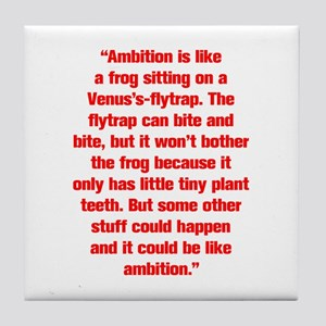 Ambition is like a frog sitting on a Venus s flytr