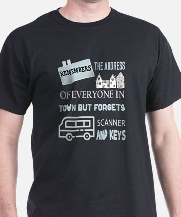 Remembers The Address Of Everyone In Town T-Shirt