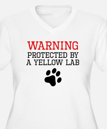 Protected By A Yellow Lab Plus Size T-Shirt