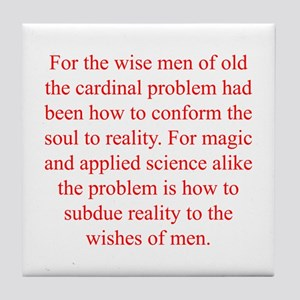 For the wise men of old the cardinal problem had b